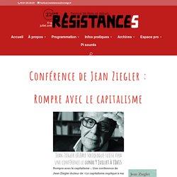 Conférence de Jean Ziegler : Rompre avec le capitalisme
