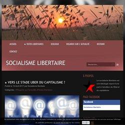 ★ Vers le stade Uber du capitalisme ? - Socialisme libertaire