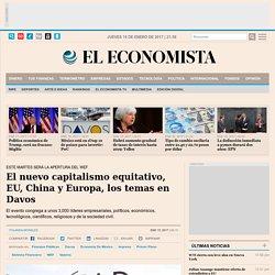 El nuevo capitalismo equitativo, EU, China y Europa, los temas en Davos