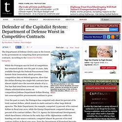 Defender of the Capitalist System: Department of Defense Worst in Competitive Contracts