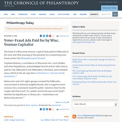 Voter-Fraud Ads Paid for by Wisc. Venture Capitalist