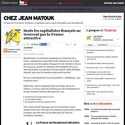 Seuls les capitalistes français ne trouvent pas la France attractive