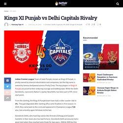 Kings XI Punjab vs Delhi Capitals Rivalry