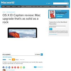 OS X El Capitan review: Mac upgrade that's as solid as a rock