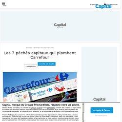 Les 7 péchés capitaux qui plombent Carrefour