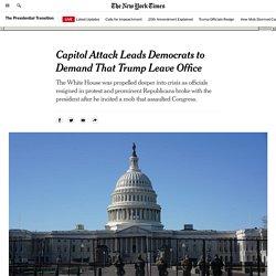 How The Capitol Attack Led Democrats to Demand Trump's Resignation