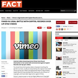 Vimeo in legal battle with Capitol Records over lip-sync videos