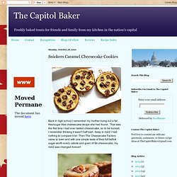 The Capitol Baker: Snickers Caramel Cheesecake Cookies