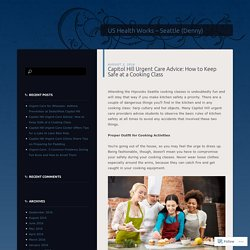 Capitol Hill Urgent Care Advice: How to Keep Safe at a Cooking Class