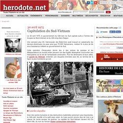 30 avril 1975 - Capitulation du Sud-Vietnam - Herodote.net