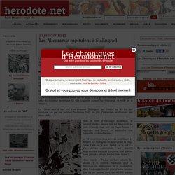 31 janvier 1943 - Les Allemands capitulent à Stalingrad