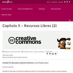 Capítulo 5 – Recursos Libres (2) – Radios Libres