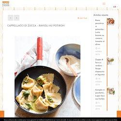 Cappellacci di zucca – Ravioli au potiron – Laura Zavan – Cuisine italienne