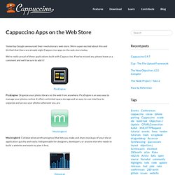 Blog » Blog Archive » Cappuccino Apps on the Web Store