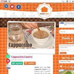 Cappuccino Caseiro – Panelaterapia