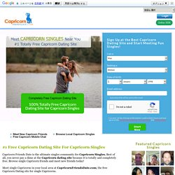 Free dating for Single Capricorns men and women