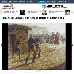 Caprock Chronicles: The Second Battle of Adobe Walls - News - Amarillo Globe-News - Amarillo, TX