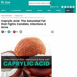 Caprylic Acid Fights Candida, Infections & Acne