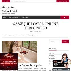 Game Judi Capsa Online Terpopuler