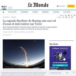 La capsule Starliner de Boeing rate son vol d'essai et doit rentrer sur Terre