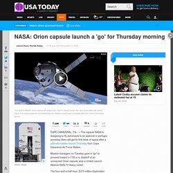 NASA: Orion capsule launch a 'go' for Thursday morning