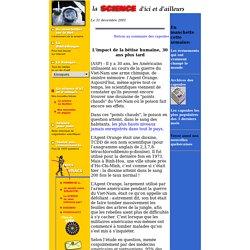 AGENCE SCIENCE PRESSE 31/12/01 L'impact de la bêtise humaine, 30 ans plus tard (dioxine au Vietnam)