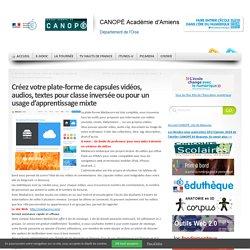 Plate-forme Mediacore pour stocker les capsules vidéos, audios, textes