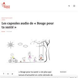 """Capsules audio """"Bouge pour ta santé"""" pour les enfants"""