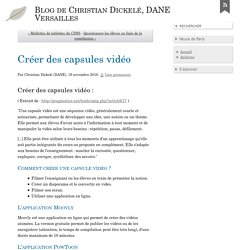 Créer des capsules vidéo - Blog de Christian Dickelé, DANE Versailles