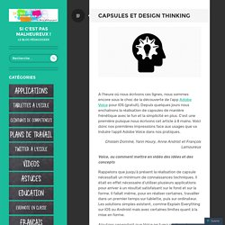 Capsules et Design Thinking