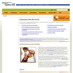 Capsules Info-Services - Office des personnes handicapées du Québec