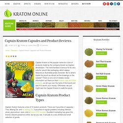 Captain Kratom Capsules and Product Reviews