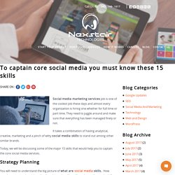To captain core social media you must know these 15 skills – Nexstair blog