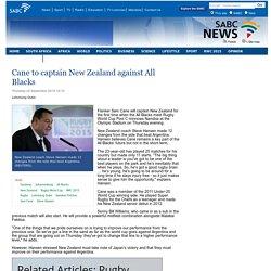 Cane to captain New Zealand against All Blacks:Thursday 24 September 2015