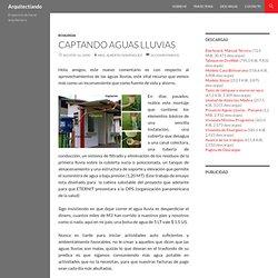 CAPTANDO AGUAS LLUVIAS