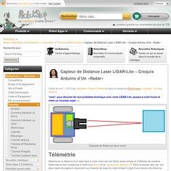 Capteur de Distance Laser LIDAR-Lite - Croquis Arduino d'Un «Radar» - Blogue RobotShop