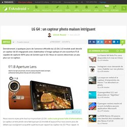 LG G4 : un capteur photo maison intriguant