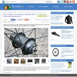 Essai capteur de puissance Powertap G3 et roues vélo carbone Enve