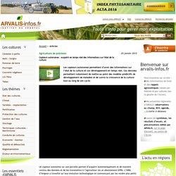 ARVALIS 29/01/15 Agriculture de précision - Capteurs autonomes : acquérir en temps réel des informations sur l'état de la culture