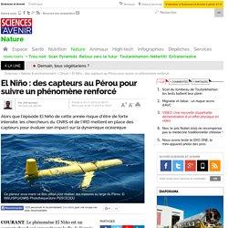 El Niño : des capteurs au Pérou pour suivre un phénomène renforcé