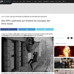 Des GIFs captivants qui révèlent les trucages des films muets
