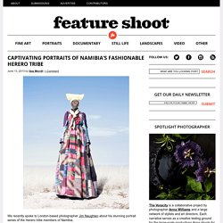 Captivating Portraits of Namibia's Fashionable Herero Tribe