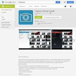 Capture d'écran Facile – Applications Android sur Google Play