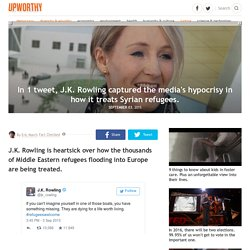 In 1 tweet, J.K. Rowling captured the media's hypocrisy in how it treats Syrian refugees.