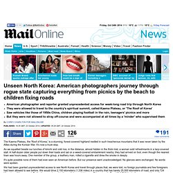 Unseen North Korea captured by American photographers