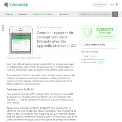Comment capturer du contenu Web dans Evernote avec des appareils Android et iOS - Evernote en français