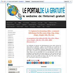 Capturer le streaming vidéo - Le webzine de l'Internet gratuit