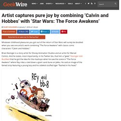 Artist captures pure joy by combining 'Calvin and Hobbes' with 'Star Wars: The Force Awakens'