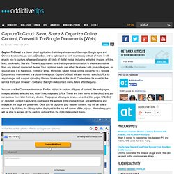 CaptureToCloud: Save & Organize Online Content, Convert To Google Docs