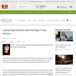 Capturing Emotion and Feeling in Your Photos